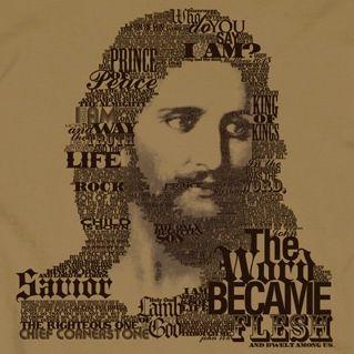 The Word Became Flesh Christian T-shirt